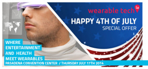 wearable tech la 4thofJuly Special Offer