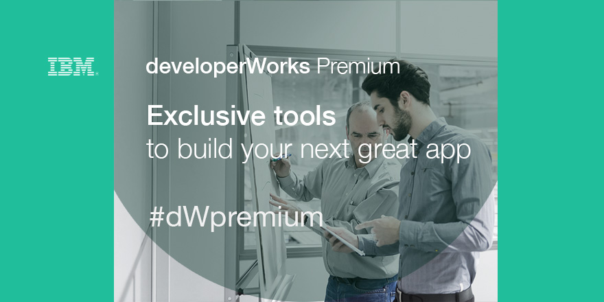developerWorks Premium